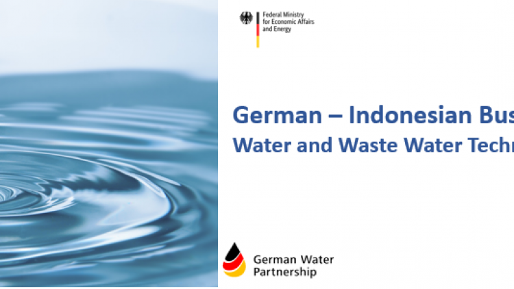 German-Indonesian Business Forum: Water & Waste Water Treatment Technology Solutions