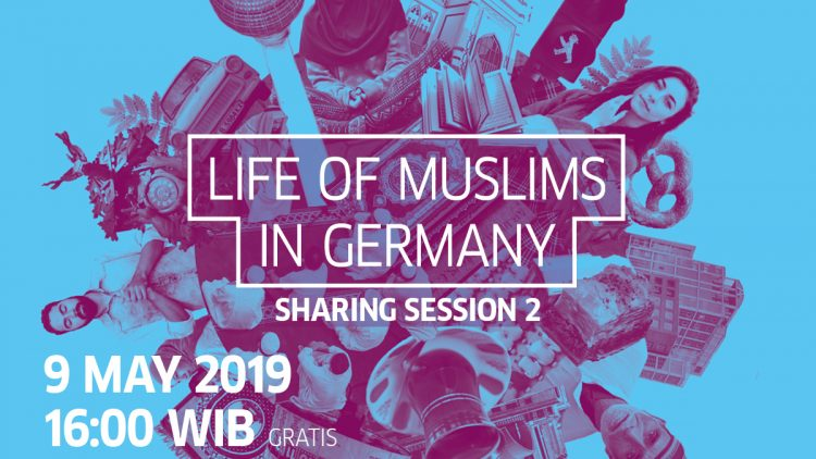 Sharing Session 2: Life of Muslims in Germany